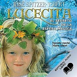 Lucecita, El Secreto de la Esfera Mágica