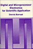 Digital and Microprocessor Electronics for Scientific Application, Barnaal, Dennis, 0881334219