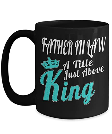 Amazoncom Best Birthday Gifts For Father In Law 15 Oz