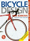 Bicycle Design: The Search for the Perfect Machine