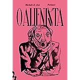 O Alienista - Edição Exclusiva Amazon