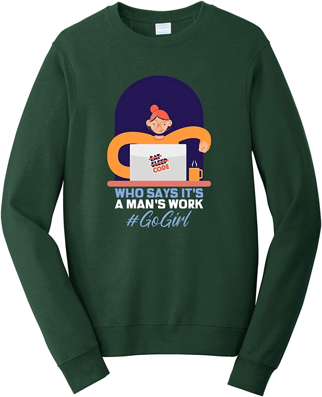 Tenacitee Unisex Coding Who Says Its A Mans Work Sweatshirt