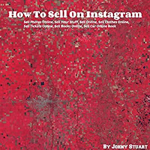 How to Sell on Instagram Audiobook