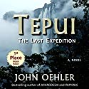 Tepui: The Last Expedition Audiobook by John Oehler Narrated by Joseph Morton