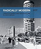 Radically Modern: Urban Planning and Architecture in 1960s Berlin