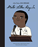 Martin Luther King, Jr. (Little People, BIG DREAMS Book 41)