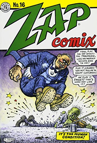 Zap Comix #16 (Days Of Our Lives 1 25 16)