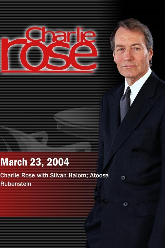Charlie Rose with Silvan Halom; Atoosa Rubenstein (March 23, 2004)