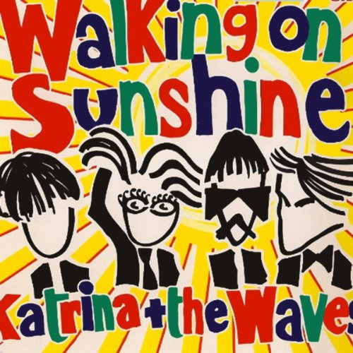 (Walking On Sunshine)