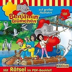 Benjamin Blümchen auf großer Floßfahrt (Benjamin Blümchen 131)