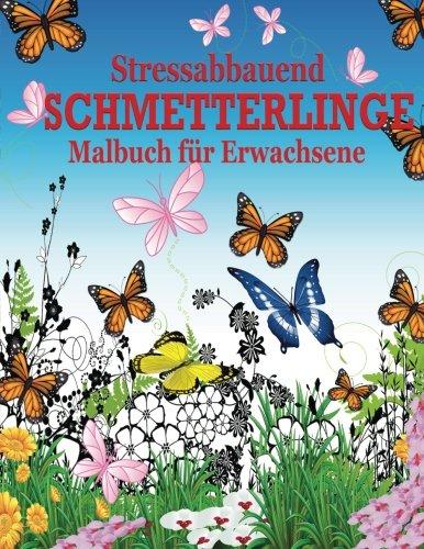 Stressabbauend Schmetterlinge Malbuch Fur Erwachsene Die