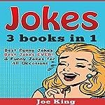 Jokes: 3 Books in 1 | Joe King