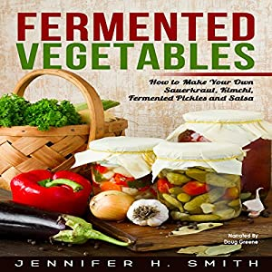 Fermented Vegetables Audiobook