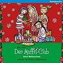 Der Muffin-Club feiert Weihnachten Hörbuch von Katja Alves Gesprochen von: Laura Maire
