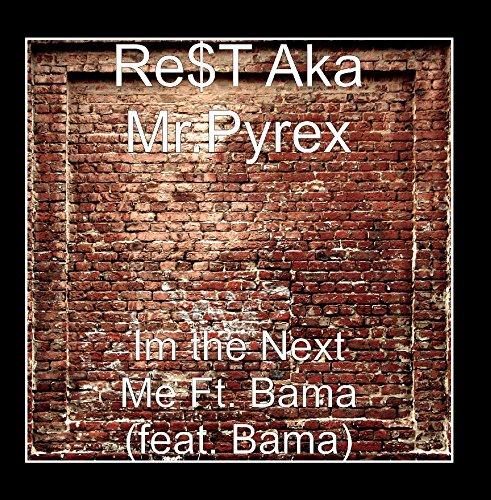 im-the-next-me-ft-bama-feat-bama