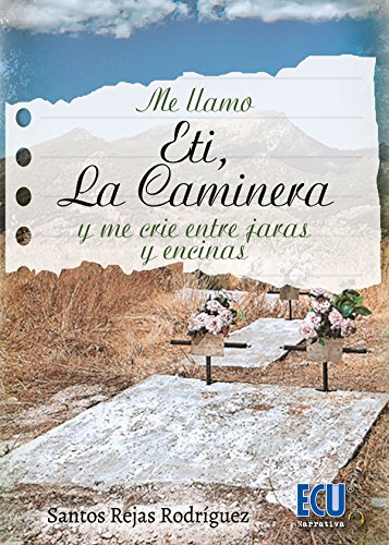 eti-la-caminera-spanish-edition
