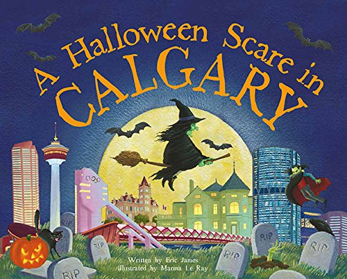 A Halloween Scare in Calgary (Halloween Scare: Prepare If You Dare)