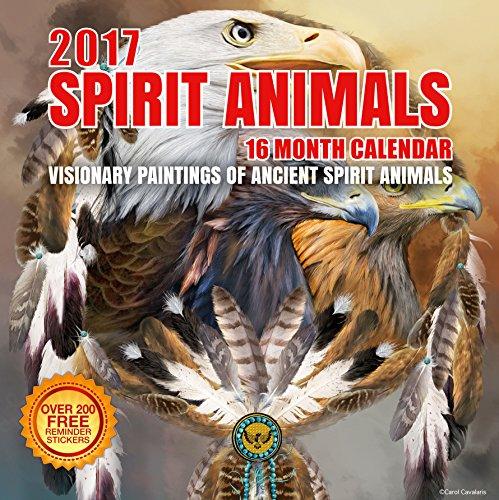 2017 Spirit Animals Calendar - 12 x 12 Wall Calendar - 210 Free Reminder Stickers