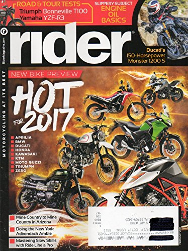 Rider Magazine HOT FOR 2017 NEW BIKE PREVIEW Motorcycling At It's Best DUCATI'S 150-HORSEPOWER MONSTER 1200 S Doing The New York Adirondack ()