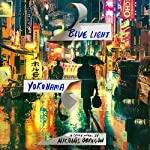 Blue Light Yokohama | Nicolas Obregon