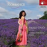 Akiko Ono (Violin), Ichiro Nodaira (Piano) - Romance [Japan CD] WWCC-7827