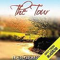 The Tour: A Trip Through Ireland Hörbuch von Jean Grainger Gesprochen von: Patrick Moy