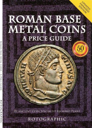 Roman Base - Roman Base Metal Coins - A Price Guide