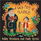 A Sack Full of Feathers, Debby Waldman, 155143332X