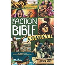 Action Bible Devotional, The: 52 weeks of God-Inspired Adventure