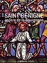 Saint Bénigne, apôtre de la Bourgogne par Cléon
