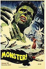 Monster! #12: December 2014 Paperback