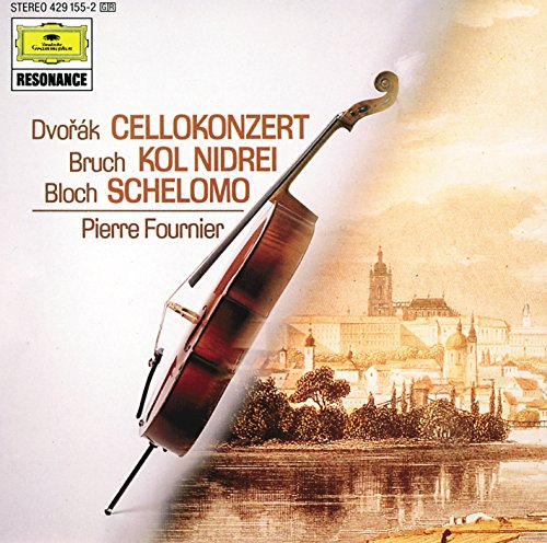 Cello Dvorak - Dvorák: Cello Concerto / Bloch: Schelomo / Bruch: Kol Nidrei