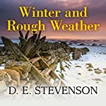Winter and Rough Weather | D. E. Stevenson