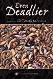 img - for Even Deadlier : A Sequel to the 7 Deadly Sins Sampler book / textbook / text book