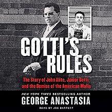 The Story of John Alite, Junior Gotti, and the Demise of the American Mafia - George Anastasia