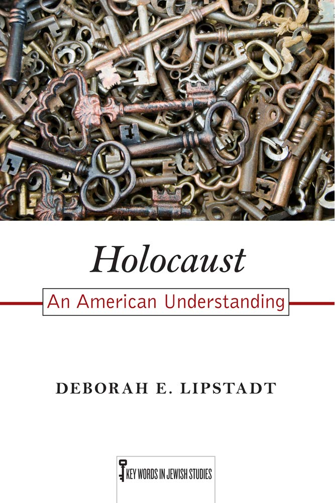 Read Online Holocaust: An American Understanding (Key Words in Jewish Studies) pdf