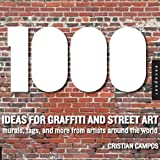 1,000 Ideas for Graffiti and Street Art
