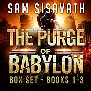 The Purge of Babylon Series Box Set: Books 1-3 Audiobook