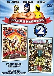 Luchadores Enmascarados: Campeones Justicieros/Vuelven Los Campeones Justicieros