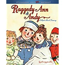 Raggedy Ann & Andy: A Read-Aloud Treasury