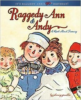 raggedy ann andy a read aloud treasury johnny gruelle 9781416907527 amazoncom books - Raggedy Ann And Andy