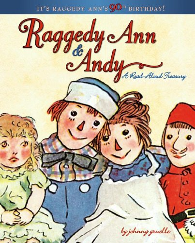 (Raggedy Ann & Andy: A Read-Aloud Treasury)