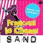François le Champi: Explication de texte (Collection Facile à Lire) | George Sand,René Bougival