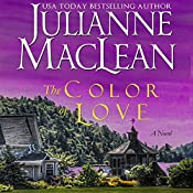 The Color of Love: The Color of Heaven, Book 6 | Julianne MacLean