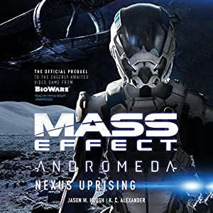 Mass EffectTM Andromeda: Nexus Uprising Audiobook