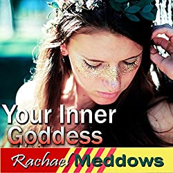 Embrace Your Inner Goddess Hypnosis