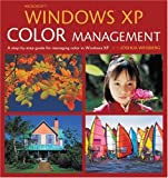 Microsoft Windows XP Color Management, Joshua Weisberg, 0321334272