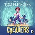 The Creakers Audiobook by Tom Fletcher Narrated by Tom Fletcher, Samantha Bond