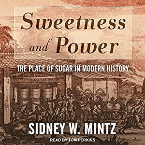 Sweetness and Power Audiobook