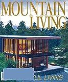 Mountain Living: more info